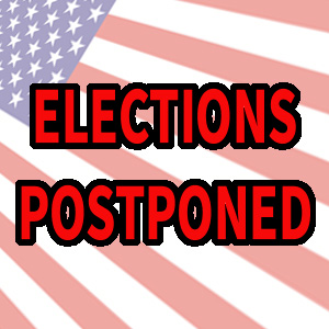 Postponed Elections