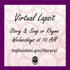 Virtual Lapsit Videos every Wednesday at 10 AM